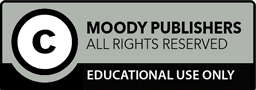 Moody Publishers // All rights reserved // Educational use only